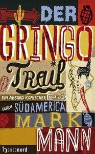 Der Gringo Trail
