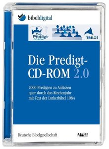 Die Predigt-CD-ROM 2.0. CD-ROM für Windows ab 98