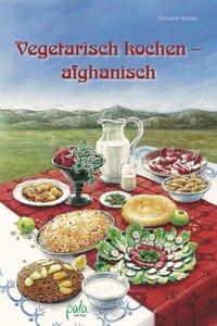 Vegetarisch kochen - afghanisch