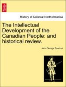 The Intellectual Development of the Canadian People: and histori