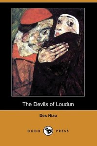 The Devils of Loudun (Dodo Press)