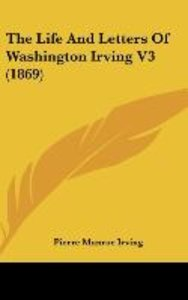 The Life And Letters Of Washington Irving V3 (1869)