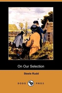 On Our Selection (Dodo Press)