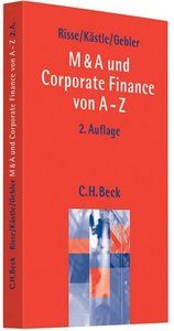 M & A und Corporate Finance von A - Z
