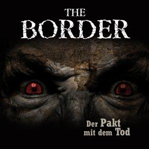 The Border Teil 2-Der Pakt mit dem Tod