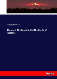 Thomson, The Seasons And The Castle of Indolence