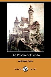 The Prisoner of Zenda (Dodo Press)