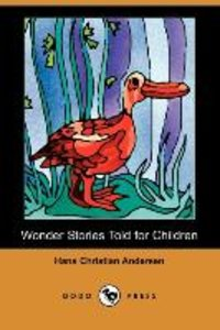 Wonder Stories Told for Children (Dodo Press)