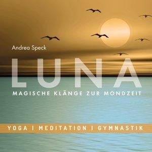 Luna-Magische Klänge zur Mondzeit