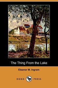 The Thing from the Lake (Dodo Press)