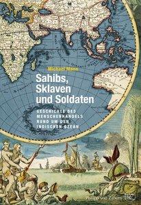 Mann, M: Sahibs, Sklaven und Soldaten