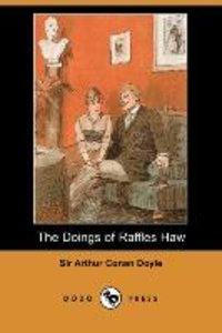 The Doings of Raffles Haw (Dodo Press)