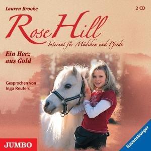 Rose Hill 03. Ein Herz aus Gold