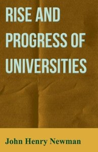 Rise and Progress of Universities