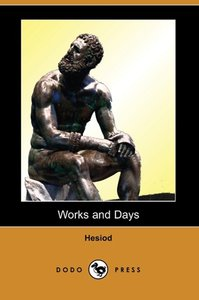 Works and Days (Dodo Press)