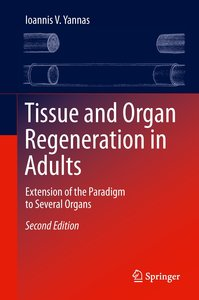 Tissue and Organ Regeneration in Adults