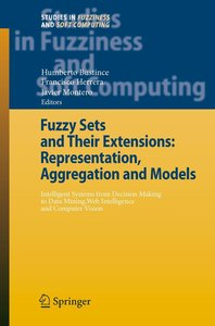Fuzzy Sets and Their Extensions: Representation, Aggregation and