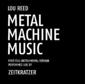 Zeitkratzer Play Lou Reed-Me