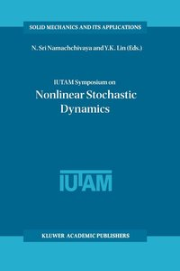 IUTAM Symposium on Nonlinear Stochastic Dynamics