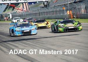 ADAC GT Masters 2017 (Wandkalender 2017 DIN A2 quer)