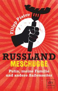 Russland meschugge