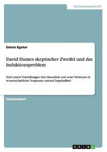 David Humes skeptischer Zweifel und das Induktionsproblem