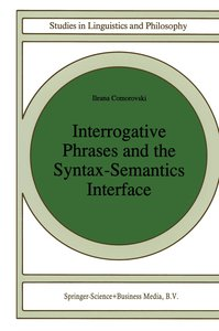 Interrogative Phrases and the Syntax-Semantics Interface