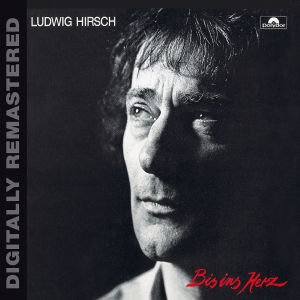 Bis Ins Herz (Digitally Remastered)