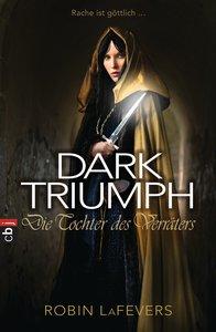 DARK TRIUMPH 02 - Die Tochter des Verräters