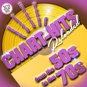 Chart-Hits Reloaded From The 50s To The 70s
