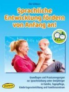 Sprachliche Entwicklung fördern von Anfang an! (Ordner)