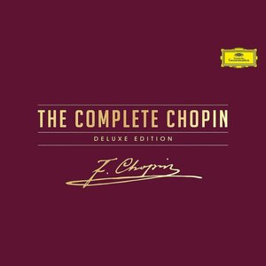 The Complete Chopin Deluxe Edition