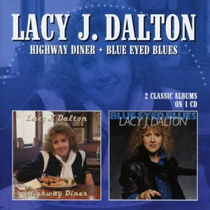 Highway Diner/Blue Eyed Blues