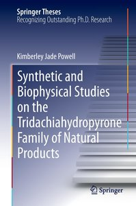 Synthetic and Biophysical Studies on the Tridachiahydropyrone Fa
