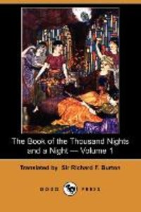 The Book of the Thousand Nights and a Night - Volume 1 (Dodo Pre