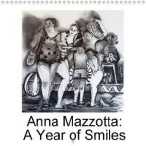 The Visions of Anna Mazzotta (Wall Calendar 2015 300 × 300 mm Sq