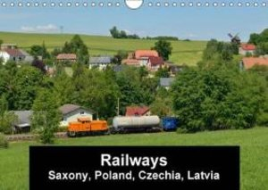 Railways in Saxony, Poland, Czechia and Latvia (Wall Calendar 20