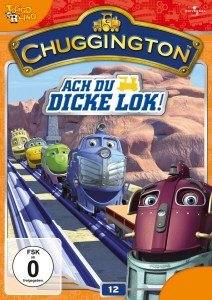 Chuggington Vol.12: Ach Du Dicke Lok!