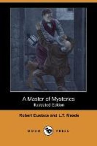 A Master of Mysteries (Illustrated Edition) (Dodo Press)