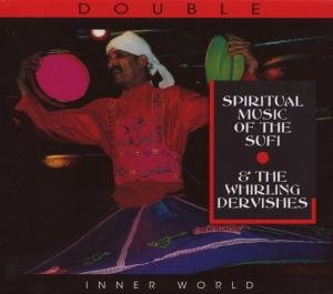 Music Of Sufi & Whirling Dervi