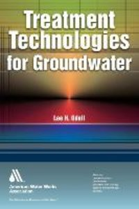 Treatment Technologies for Groundwater