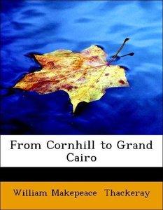 From Cornhill to Grand Cairo