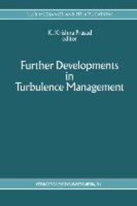 Further Developments in Turbulence Management