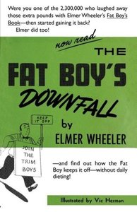 The Fat Boy's Downfall And How Elmer Learned to Keep It Off