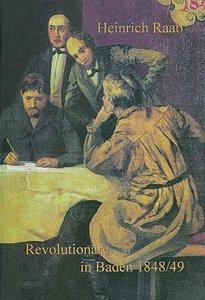 Revolutionäre in Baden 1848/49