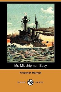 Mr. Midshipman Easy (Dodo Press)