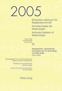 Schweizer Jahrbuch für Musikwissenschaft. Annales Suisses de Mus