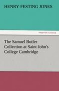 The Samuel Butler Collection at Saint John's College Cambridge