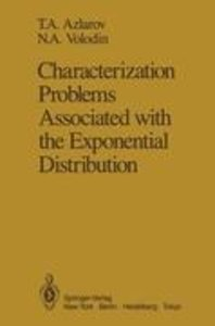 Characterization Problems Associated with the Exponential Distri