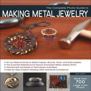 Complete Photo Guide to Making Metal Jewelry